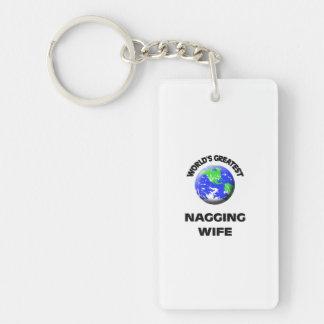 World's Greatest Nagging Wife Double-Sided Rectangular Acrylic Keychain