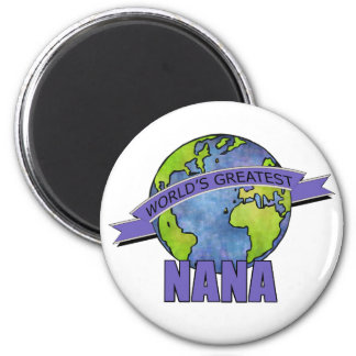 World's Greatest Nana 2 Inch Round Magnet