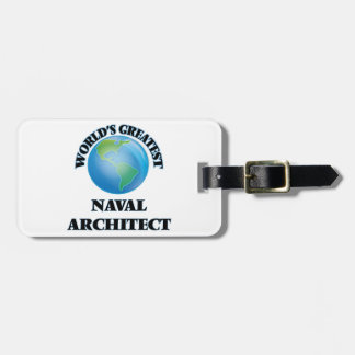 World's Greatest Naval Architect Luggage Tag