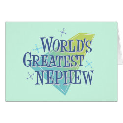 Greeting Card with World's Greatest Nephew design