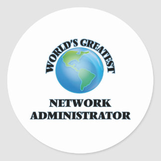 World's Greatest Network Administrator Round Stickers