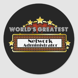 World's Greatest Network Administrator Round Sticker