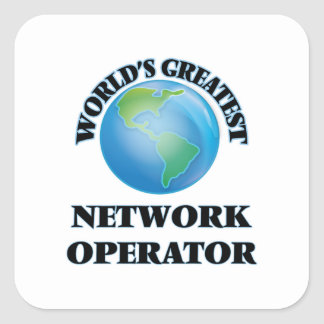 World's Greatest Network Operator Square Stickers