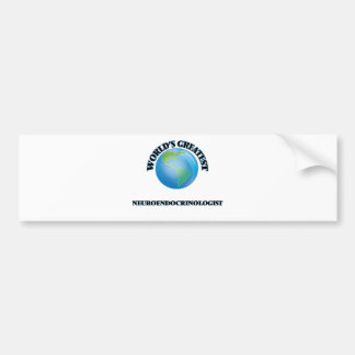 World's Greatest Neuroendocrinologist Car Bumper Sticker
