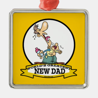 WORLDS GREATEST NEW DAD CARTOON METAL ORNAMENT