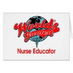 World's Greatest Nurse Educator Card