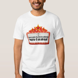 World's Greatest Nurse Paralegal T Shirt