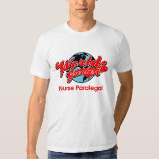 World's Greatest Nurse Paralegal T Shirts