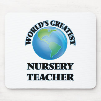 World's Greatest Nursery Teacher Mouse Pad