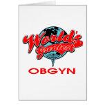 World's Greatest OBGYN Greeting Card