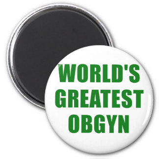 Worlds Greatest OBGYN Magnet