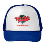 World's Greatest Obstetrician Hat