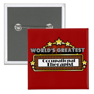 World's Greatest Occupational Therapist Pins