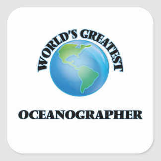World's Greatest Oceanographer Square Sticker