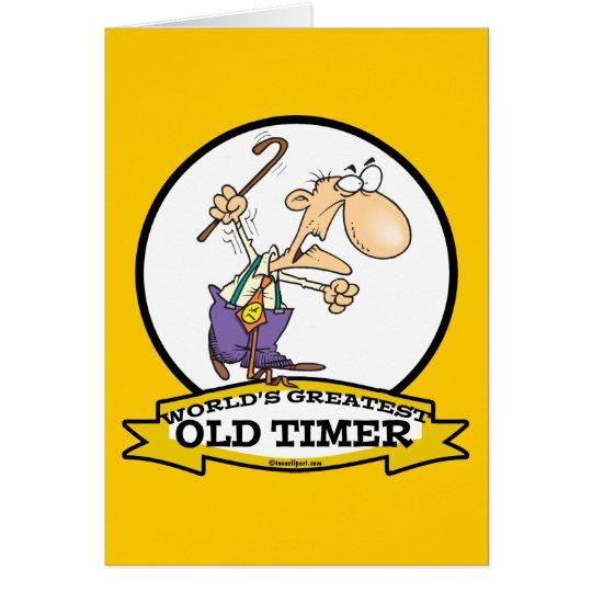 WORLDS GREATEST OLD TIMER CARTOON CARD