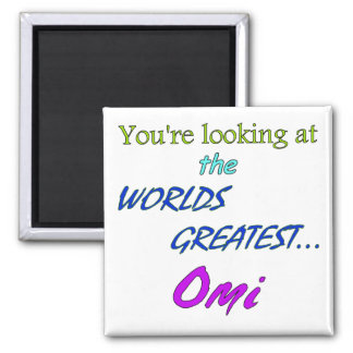 Worlds Greatest Omi 2 Inch Square Magnet