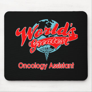 World's Greatest Oncology Assistant Mouse Pad
