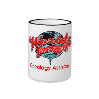 World's Greatest Oncology Assistant Ringer Coffee Mug