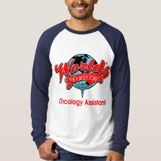 World's Greatest Oncology Assistant T-Shirt