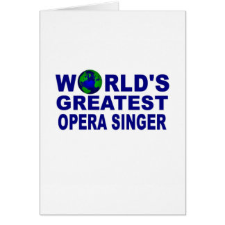 World's Greatest Opera Singer Card