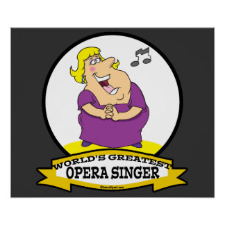 WORLDS GREATEST OPERA SINGER FAT LADY CARTOON POSTER