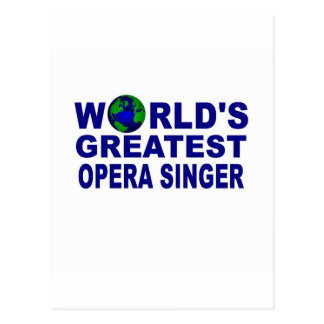 World's Greatest Opera Singer Postcard