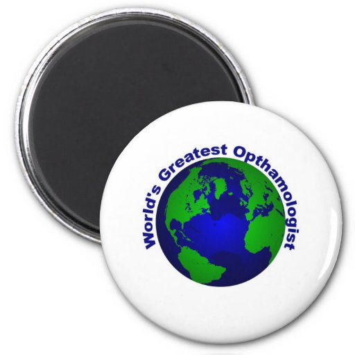 World's Greatest Opthalmologist Magnet