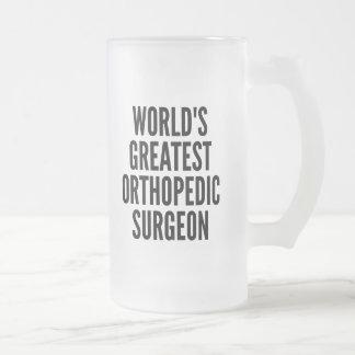 Worlds Greatest Orthopedic Surgeon 16 Oz Frosted Glass Beer Mug