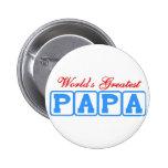 World's greatest papa 2 inch round button