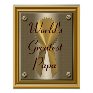 World's Greatest Papa Poster Print Sign