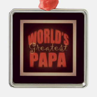 world's greatest Papa Square Metal Christmas Ornament