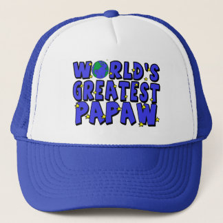 World's Greatest Papaw Trucker Hat