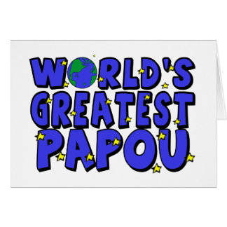 World's Greatest Papou Cards