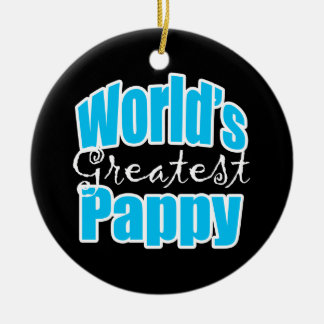 Worlds Greatest Pappy Ceramic Ornament