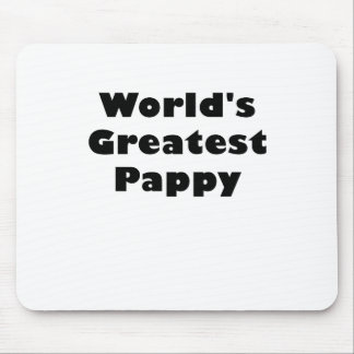 Worlds Greatest Pappy Mouse Pad