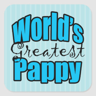 Worlds Greatest Pappy Square Sticker