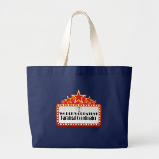 World's Greatest Paralegal Coordinator Large Tote Bag