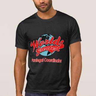 World's Greatest Paralegal Coordinator Shirt