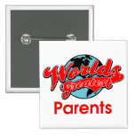 World's Greatest Parents Pin