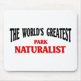 World's Greatest Park Naturalist Mouse Pad