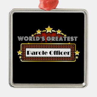 World's Greatest Parole Officer Christmas Ornament