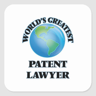 World's Greatest Patent Lawyer Square Sticker