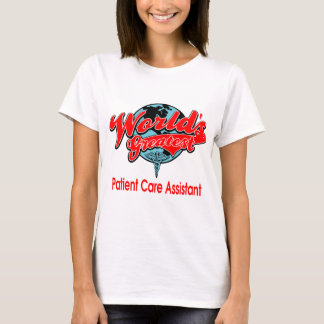 World's Greatest Patient Care Assistant T-Shirt