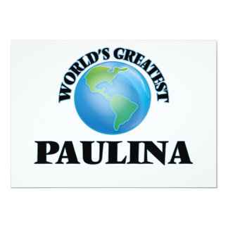 World's Greatest Paulina Invitation