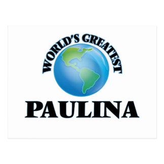World's Greatest Paulina Post Cards