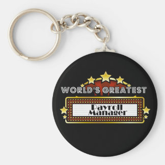 World's Greatest Payroll Manager Keychain