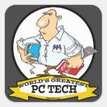 WORLDS GREATEST PC TECH MEN CARTOON SQUARE STICKER
