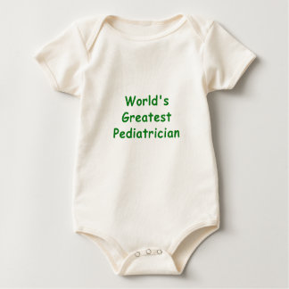 Worlds Greatest Pediatrician Baby Bodysuit