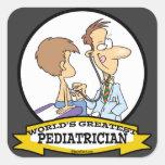 WORLDS GREATEST PEDIATRICIAN MEN CARTOON SQUARE STICKER