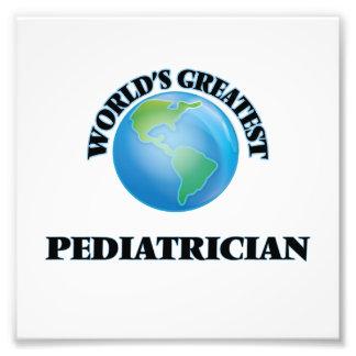 World's Greatest Pediatrician Photo Print